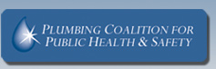 Plumbing Coalition for Public Health & Safety